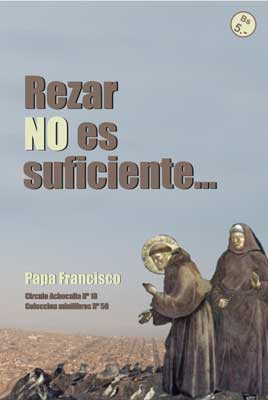 Rezar no es suficiente