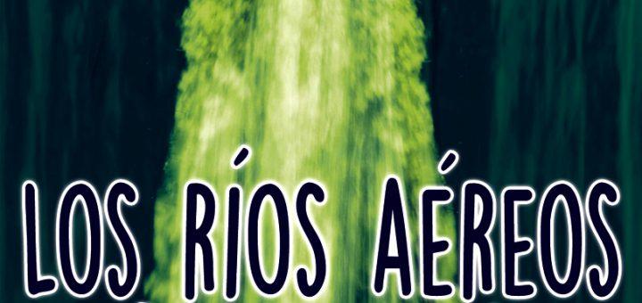 Los rios aéreos del TIPNIS minilibro 86